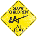 Sl0W CHILDREN AT PLAY