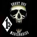 Short Bus Mercenaries.